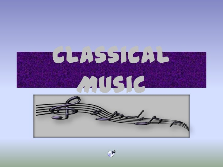 Classical Music<br />
