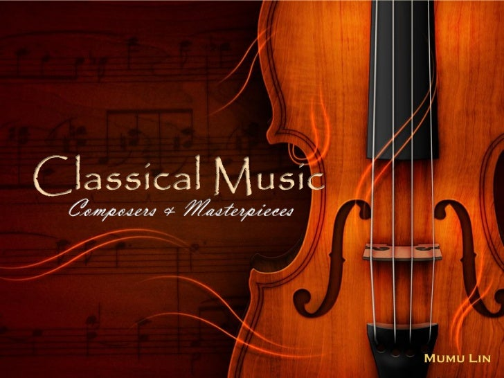 Classical music (unfinished)