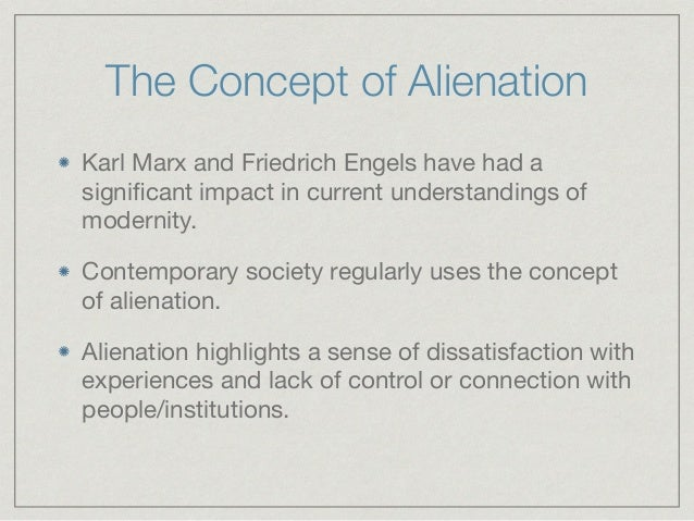 concept that capitalism causes alienation sociology essay Alienation is when a person withdraws or becomes isolated from their environment and other people learn about the symptoms, causes, and treatments.