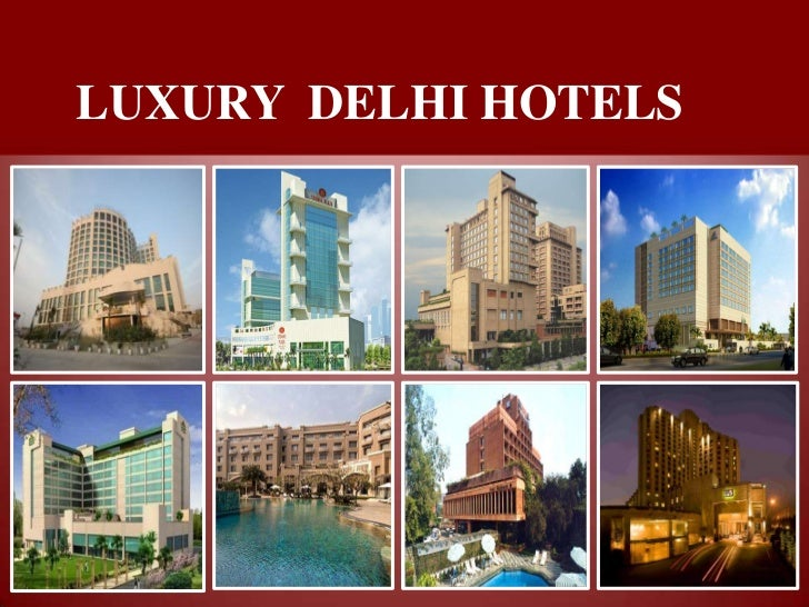 LUXURY DELHI HOTELS