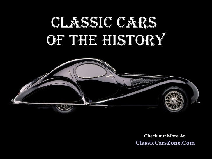 Classic cars of the history