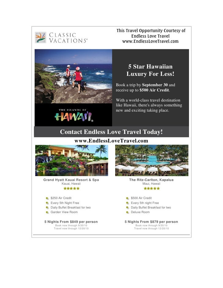 This Travel Opportunity Courtesy of                                             Endless Love Travel                       ...