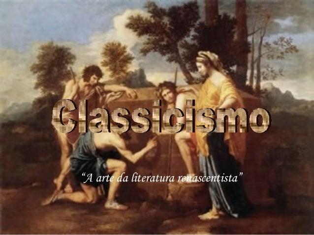 """""""A arte da literatura renascentista"""""""