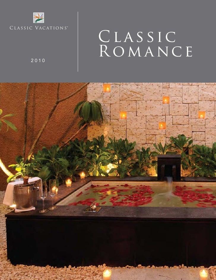Classic Vacations - Classic romance 2010