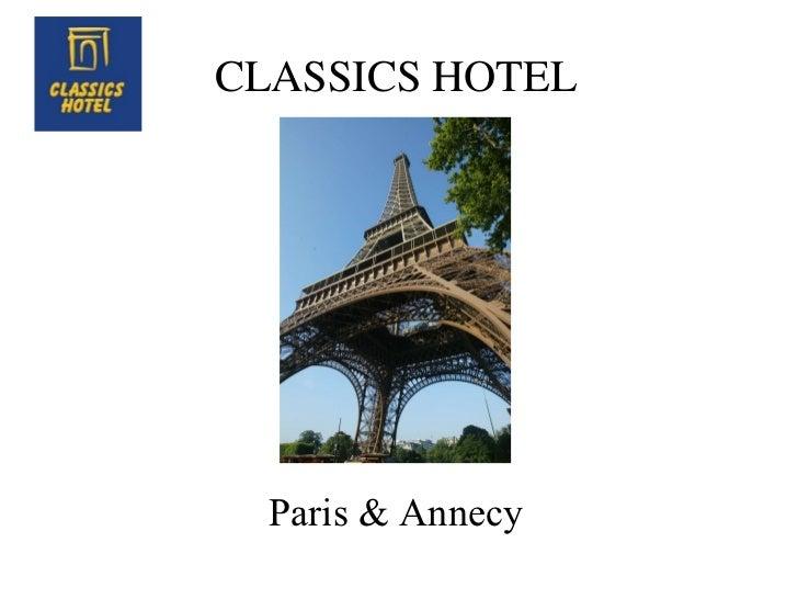 CLASSICS HOTEL Paris & Annecy