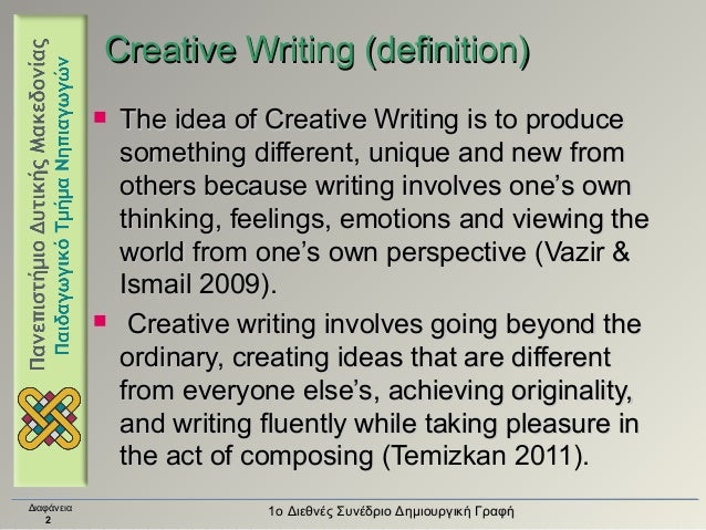 Creative writing means