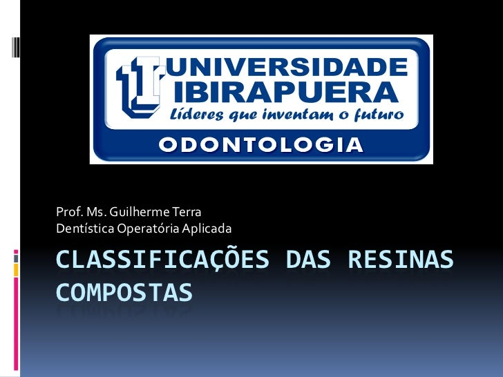 Classificações das resinas compostas, preparo cavitário e restauração em rc para dentes posteriores 2012 1