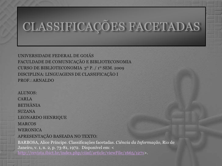 UNIVERSIDADE FEDERAL DE GOIÁS FACULDADE DE COMUNICAÇÃO E BIBLIOTECONOMIA CURSO DE BIBLIOTECONOMIA  3º P. / 1º SEM. 2009 DI...