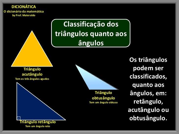 DICIONÁTICAO dicionário da matemática     by Prof. Materaldo                                       Classificação dos      ...
