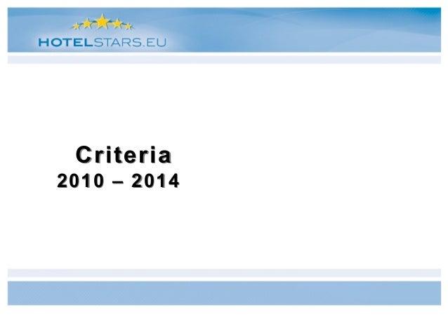 Criteria2010 – 2014