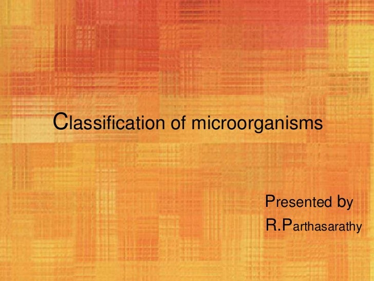 Classification of microrganisms