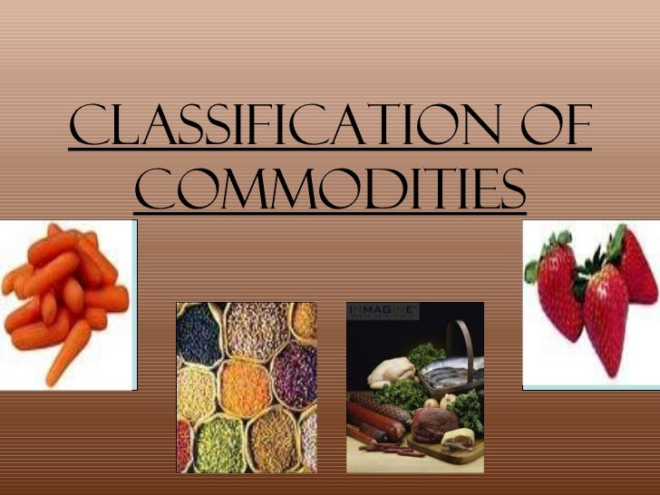 Classification of Commodities