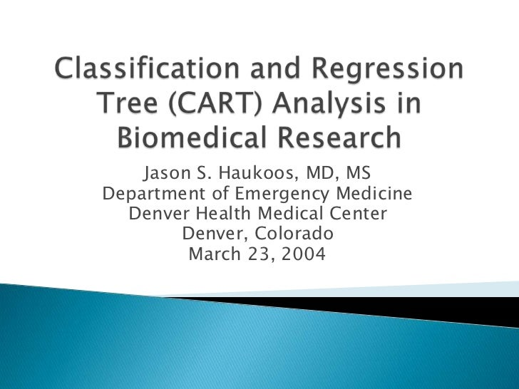 Classification and Regression Tree Analysis in Biomedical Research