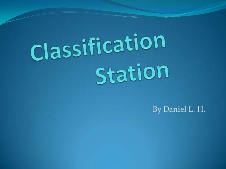 Classification By Daniel Hays