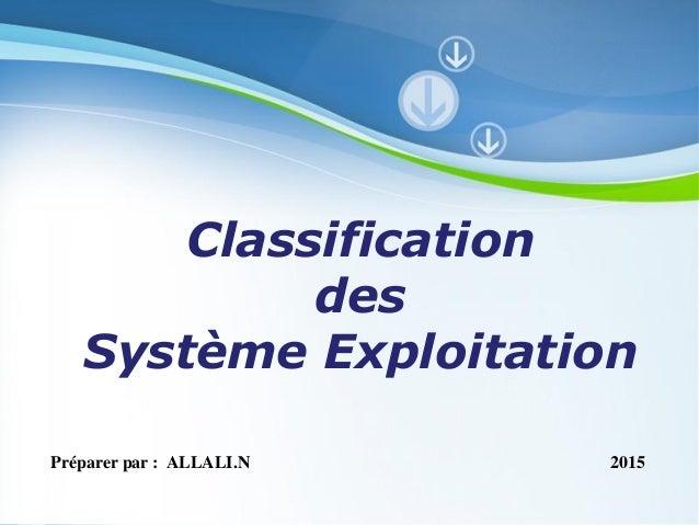 Pour plus de modèles : Modèles Powerpoint PPT gratuits Page 1 Powerpoint Templates Classification des Système Exploitation...