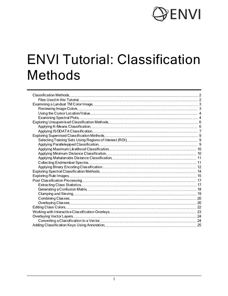 ENVI Tutorial: ClassificationMethodsClassification Methods                                        2   Files Used in this T...