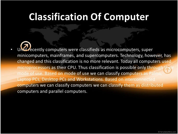 Computer Classification Classification of Computer•