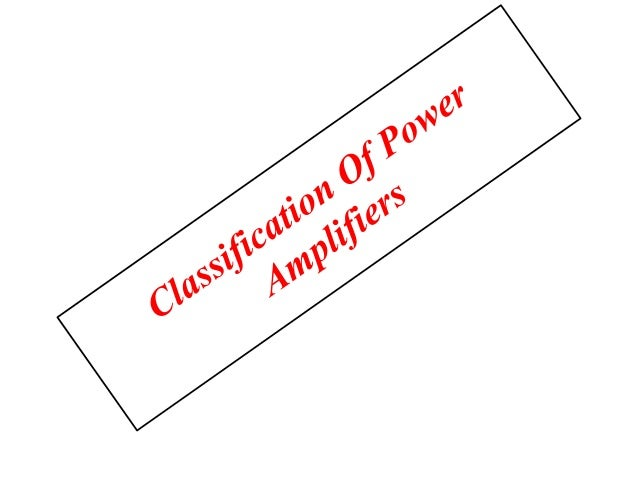 Classification of power amplifiers