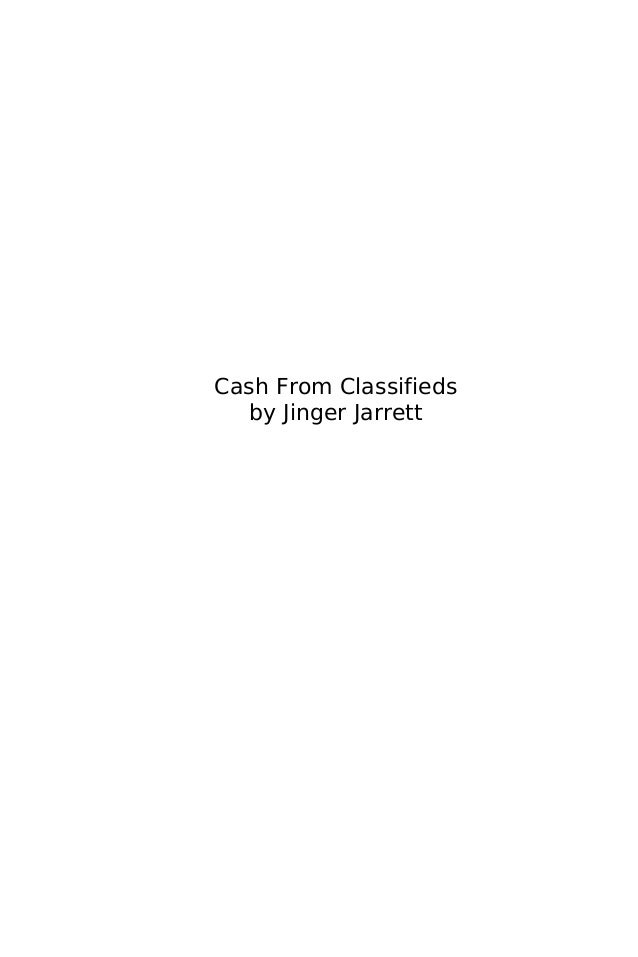Cash From Classifieds  by Jinger Jarrett