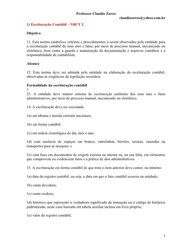 Professor Claudio Zorzo                                                                claudiozorzo@yahoo.com.br 1) Escrit...