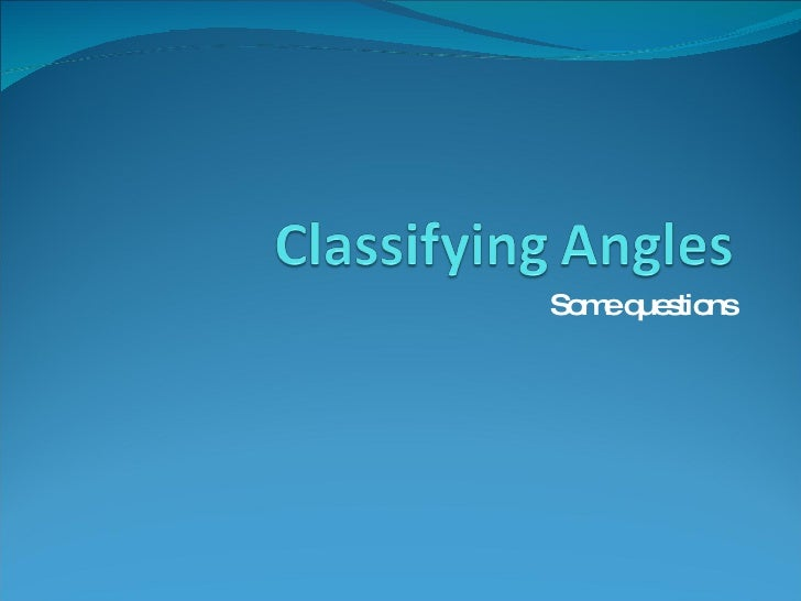 Classifying Angles11