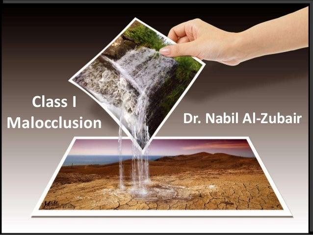 Class I Malocclusion Dr. Nabil Al-Zubair