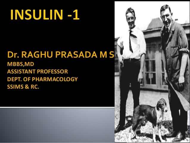 Dr. RAGHU PRASADA M S MBBS,MD ASSISTANT PROFESSOR DEPT. OF PHARMACOLOGY SSIMS & RC.