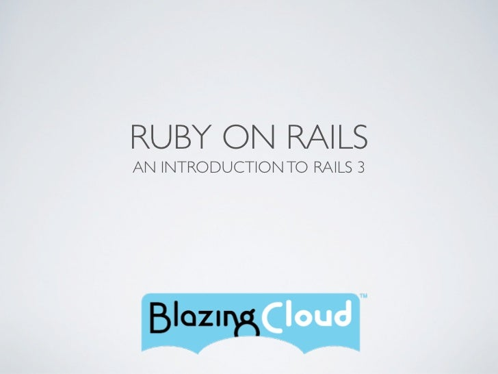 RUBY ON RAILSAN INTRODUCTION TO RAILS 3