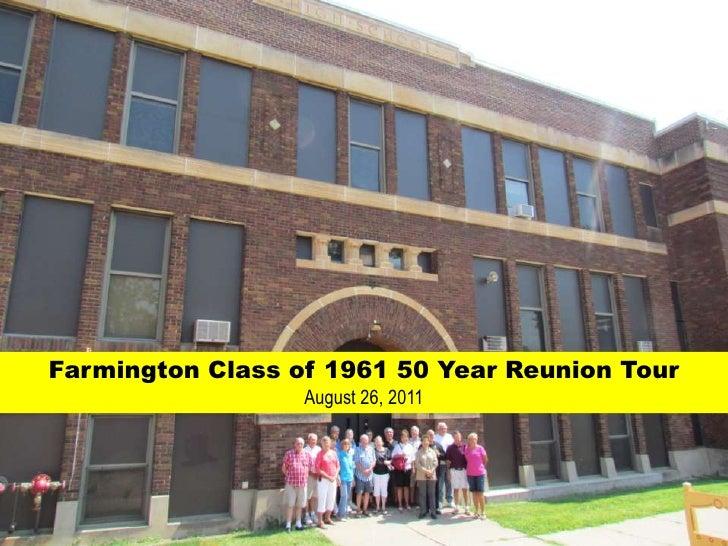 Farmington Class of 1961 50 Year Reunion Tour<br />August 26, 2011<br />