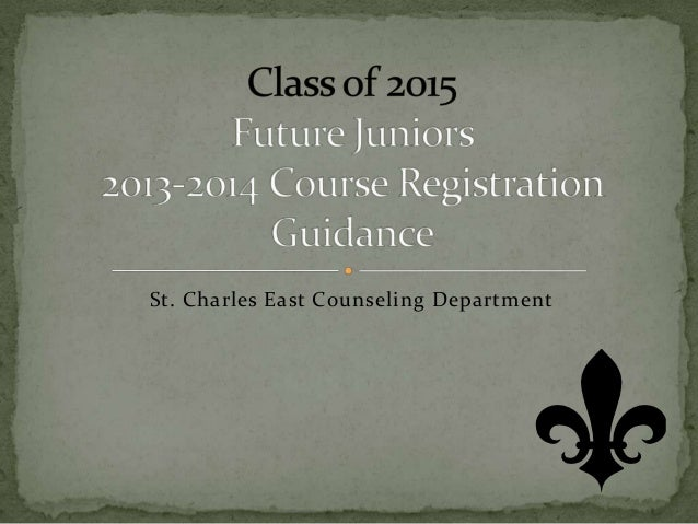 Class of 2015   course selection and registration guidance
