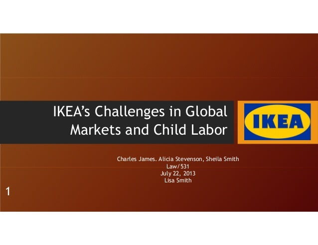 ikea's global sourcing challange indian rugs Traces the history of ikea's response to a television (tv) report that its indian carpet suppliers were using child labor describes ikea's growth, including the importance of a sourcing strategy based on its close relationships with suppliers in developing countries.