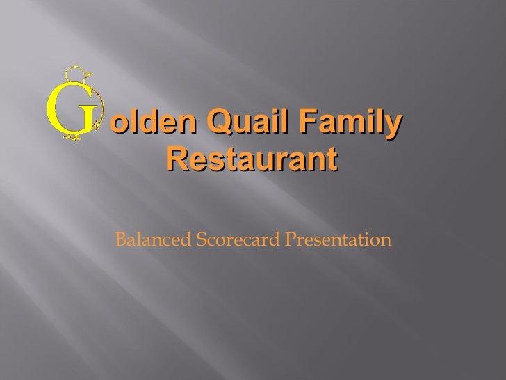 Golden Quail Balanced Scorecard