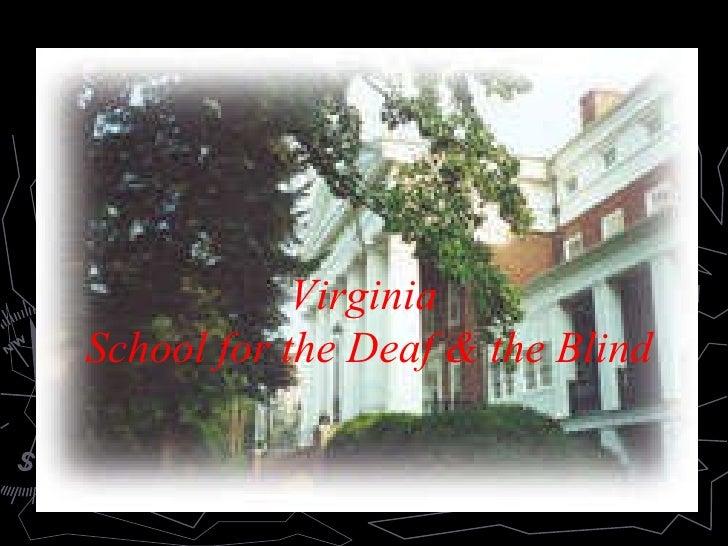 Virginia  School for the Deaf & the Blind