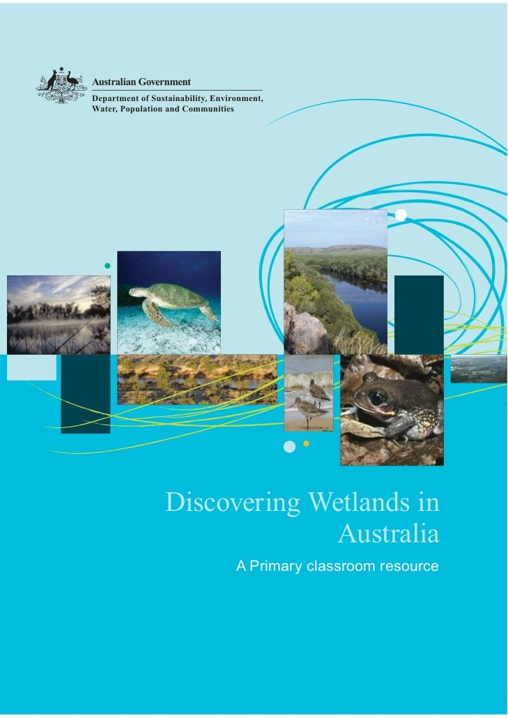 Discovering Wetlands in             Australia     A Primary classroom resource