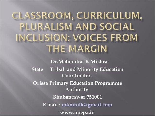 Classroom, curriculum, and marginalization mishra