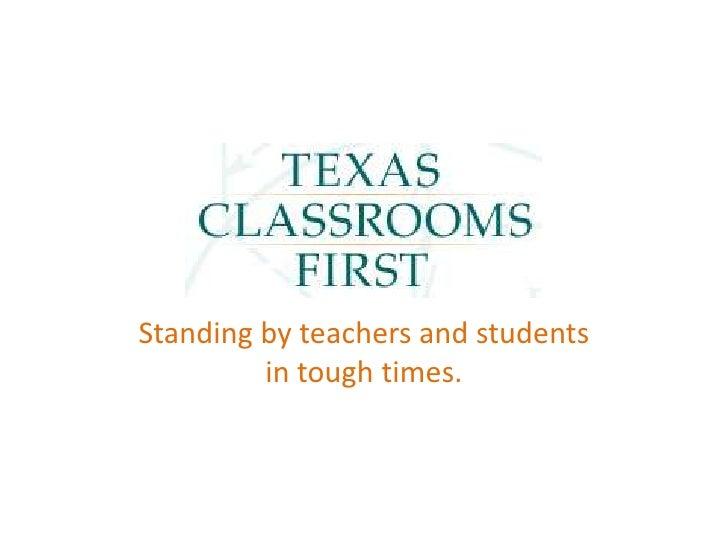 Texas Classrooms First presentation