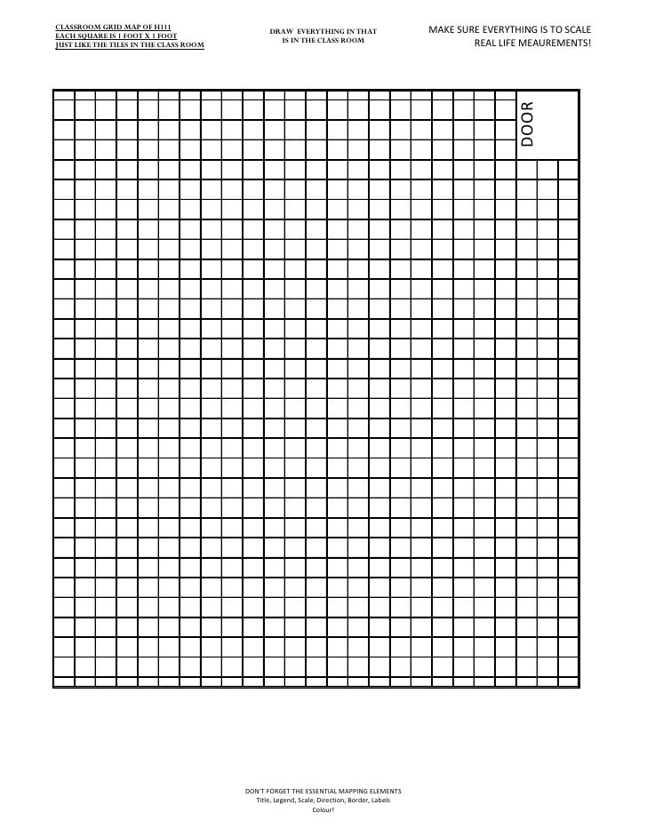 CLASSROOM GRID MAP OF H111 EACH SQUARE IS 1 FOOT X 1 FOOT                                                DRAW EVERYTHING I...