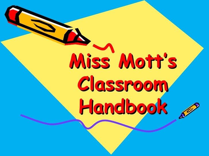 Miss Mott's Classroom Handbook