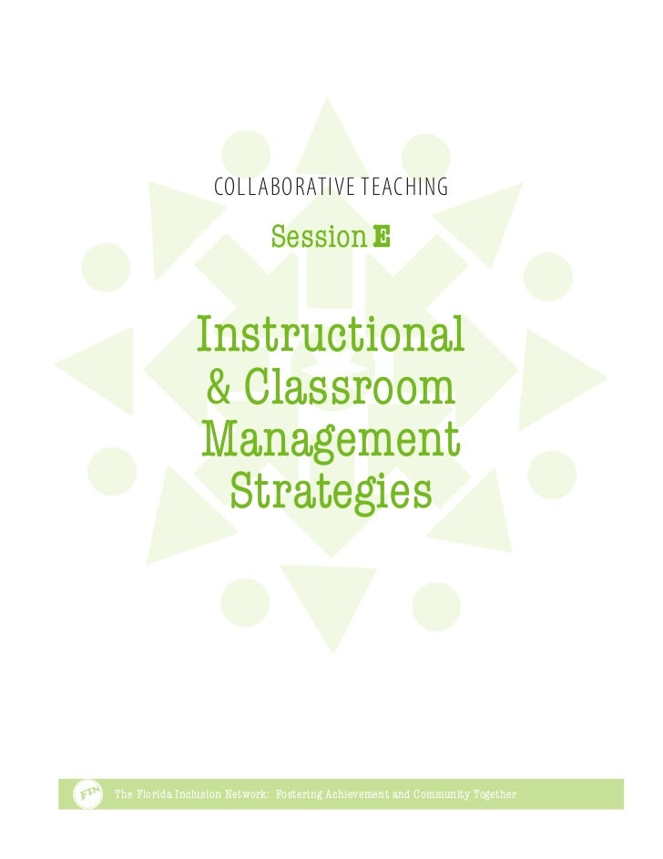 Collaborative Teaching                            Session E               Instructional                & Classroom        ...
