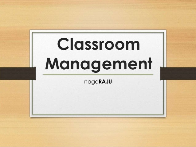 Classroom Management nagaRAJU