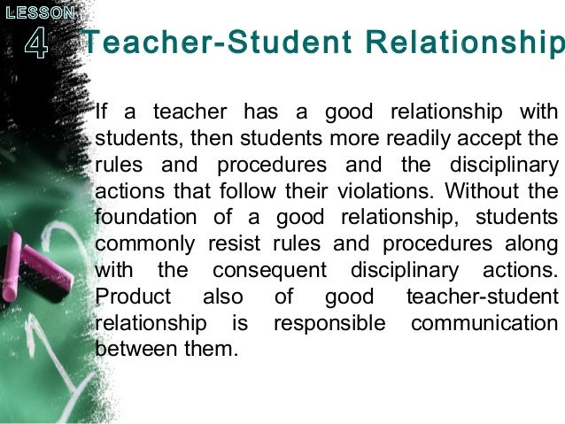 essay of teacher student relationship Students who develop a strong bond with a teacher tend to score higher on tests.