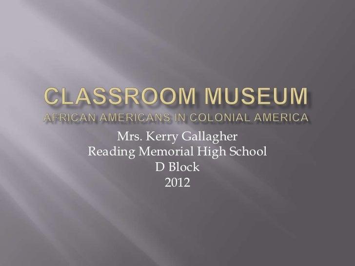 African Americans in Colonial America - D Block