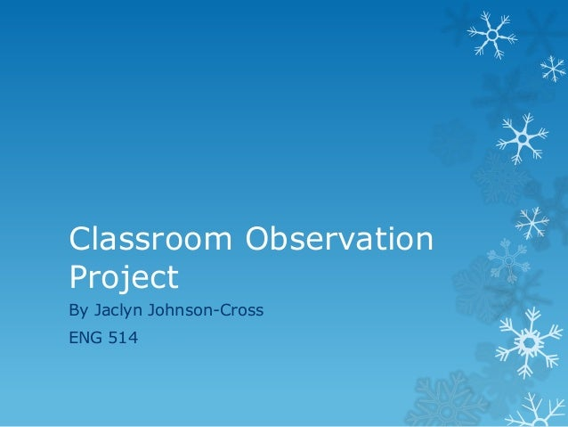 Classroom observation final presentation