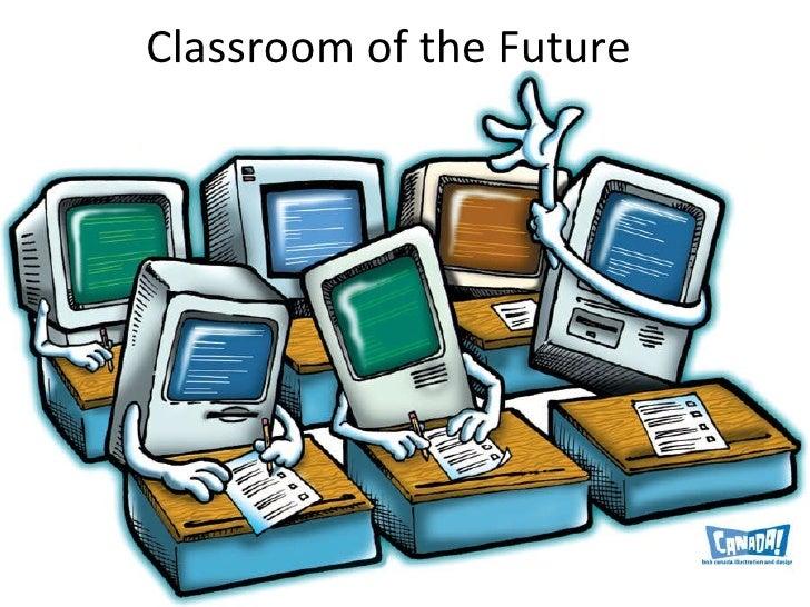 Classroom of the Future