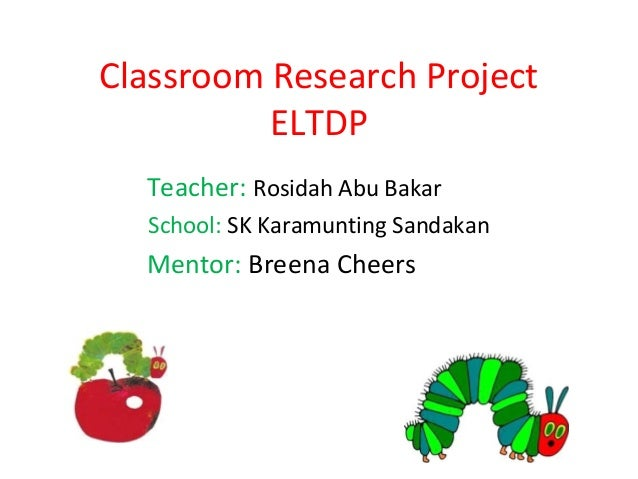 Classroom research project eltdp