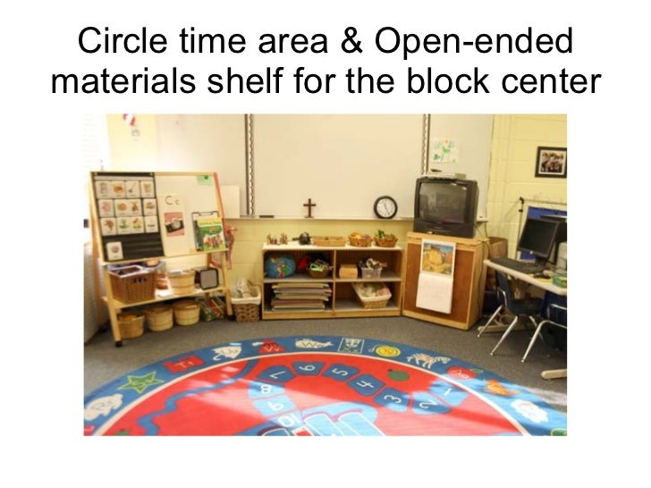 Circle time area & Open-ended materials shelf for the block center