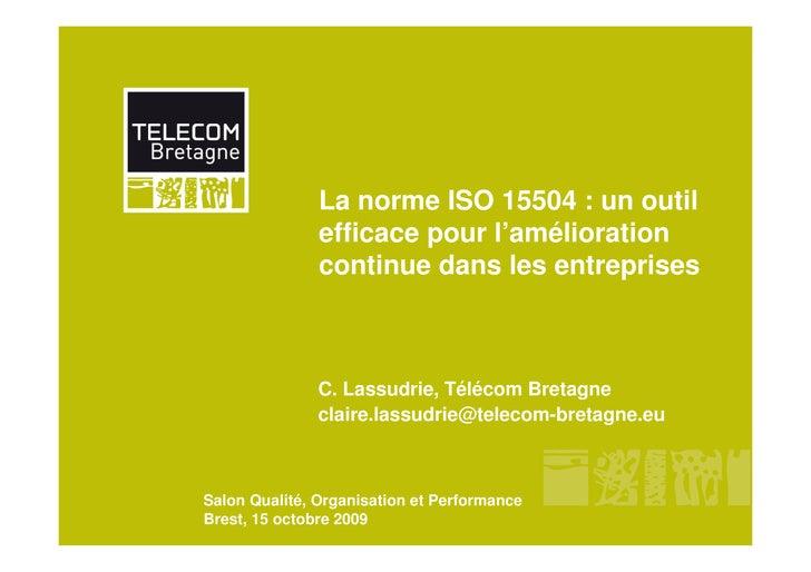 La norme ISO 15504 : un outil                efficace pour l'amélioration                continue dans les entreprises    ...