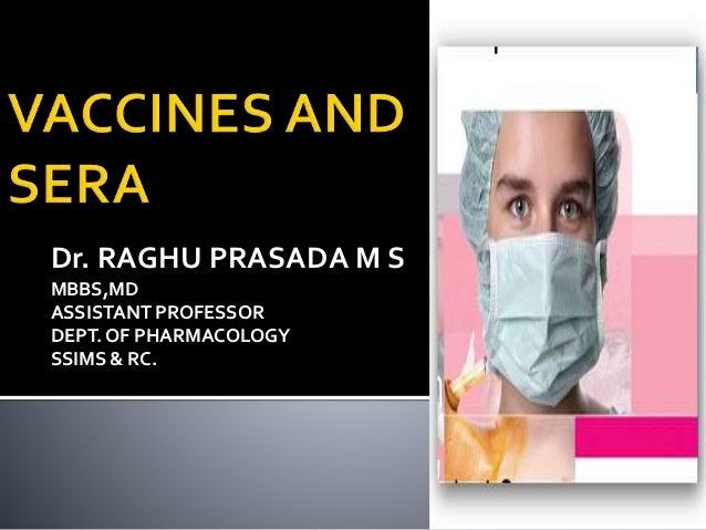 Class vaccines and sera