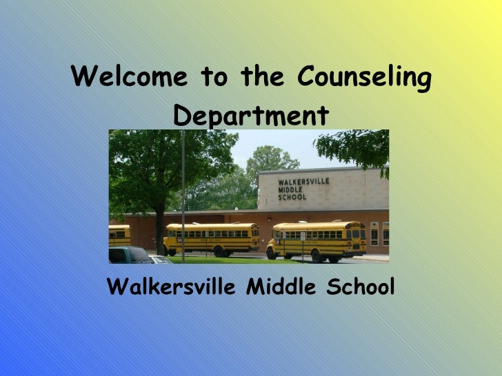 Welcome to the Counseling Department Walkersville Middle School