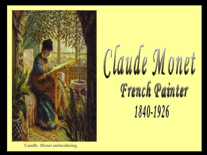 Claude Monet French Painter 1840-1926 Camille  Monet embroidering